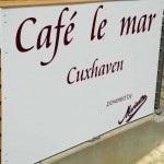 Schild Cafe le Mar in Duhnen